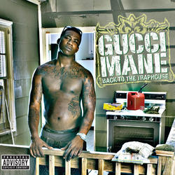 View album Gucci Mane - Back To the Traphouse