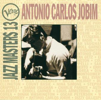 Verve Jazz Masters 13: Antonio Carlos Jobim – Antônio Carlos Jobim
