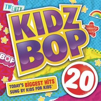 Kidz Bop 20 – KIDZ BOP Kids