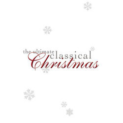 View album The Ultimate Classical Christmas