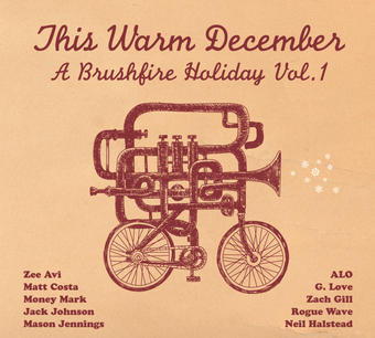 This Warm December: Brushfire Holiday's, Vol. 1 – Various Artists