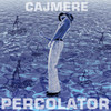Percolator - Single, Cajmere