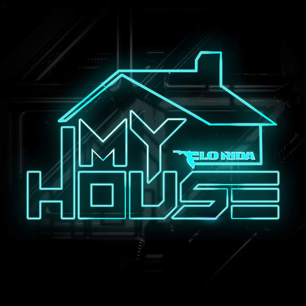 Flo Rida – My House – 3 Pre-order Singles (2015) [iTunes Plus AAC M4A]