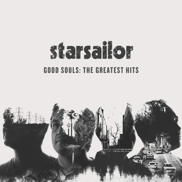 Starsailor - Good Souls: The Greatest Hits [iTunes Plus AAC M4A] ()