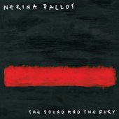 The Sound and the Fury (Deluxe Edition), Nerina Pallot