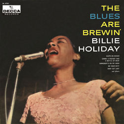 View album Billie Holiday - The Blues Are Brewin'