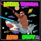 Action Bronson – Actin Crazy – Single [iTunes Plus AAC M4A] (2015)