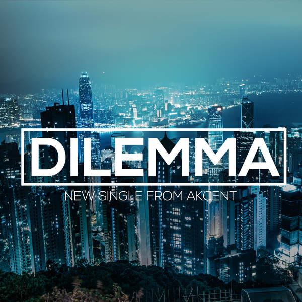Akcent – Dilemma (feat. Meriem) – Single (2015) [iTunes Plus AAC M4A]