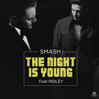 Smash – The Night Is Young (Remixes) [feat. Ridley] – Single [iTunes Plus AAC M4A]