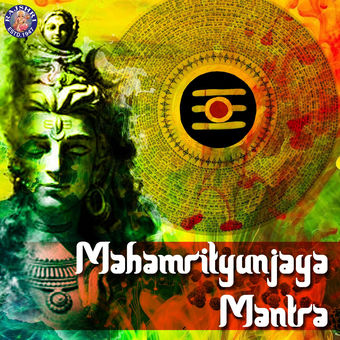 Mahamrityunjaya Mantra (108 Times) – Ketan Patwardhan