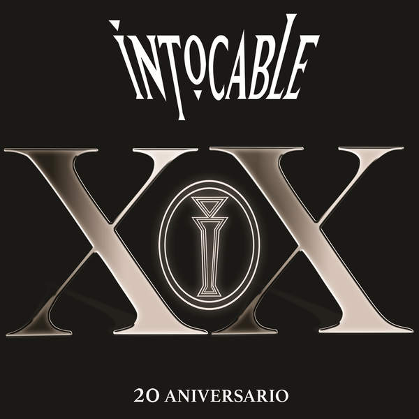 Intocable - XX 20 Aniversario (En Vivo) [iTunes Plus AAC M4A] 2015)