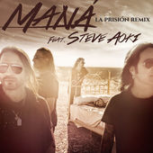 Maná – La prisión (feat. Steve Aoki) [Remix] – Single [iTunes Plus M4A]