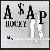A$AP Rocky – M'$ – Single [iTunes Plus AAC M4A] (2015)