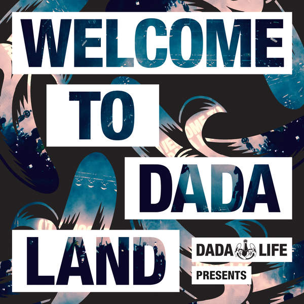 Various Artists – Dada Life Presents – Welcome To Dada Land (2015) [iTunes Plus AAC M4A]