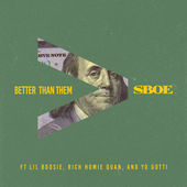 S.B.O.E – Better Than Them (feat. Lil Boosie, Rich Homie Quan & Yo Gotti) – Single [iTunes Plus AAC M4A] (2014)