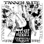 Soul Jazz Records Presents Lloyd McNeill & Marshall Hawkins: Tanner Suite, Lloyd McNeill
