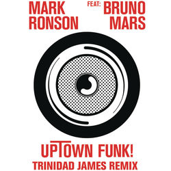 View album Uptown Funk (Trinidad James Remix) [feat. Bruno Mars] - Single