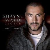 Shayne Ward – Closer (Deluxe Edition) [iTunes Plus AAC M4A] (2015)