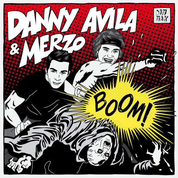 Danny Avila & Merzo – Boom! – Single (2014) [iTunes Plus AAC M4A]