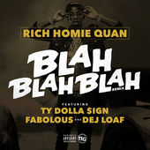 Rich Homie Quan – Blah Blah Blah (feat. Fabolous, Ty Dolla $ign & DeJ Loaf) [Remix] – Single [iTunes Plus AAC M4A] (2014)