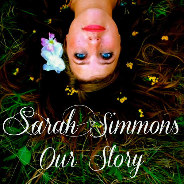 Sarah Simmons   Our Story   Single (2014) [iTunes Plus AAC M4A]