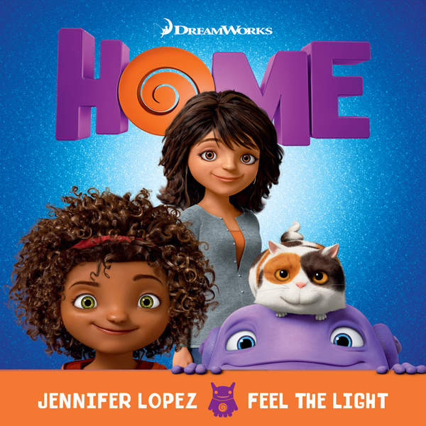 "Jennifer Lopez – Feel the Light (From the ""Home"" Soundtrack) – Single (2015) [iTunes Plus AAC M4A]"