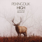 Peking Duk – High (The Remix EP) [iTunes Plus AAC M4A] (2014)