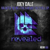 Joey Dale – Haunted House / The Harder They Fall Ep (2015)  [iTunes Plus AAC M4A]