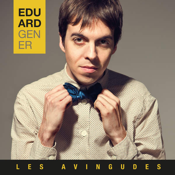 Eduard Gener - Les Avingudes (2015) [iTunes Plus AAC M4A]
