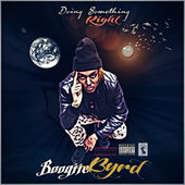 Doing Something Right - Single, Boogiie Byrd