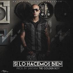 View album Si Lo Hacemos Bien - Single