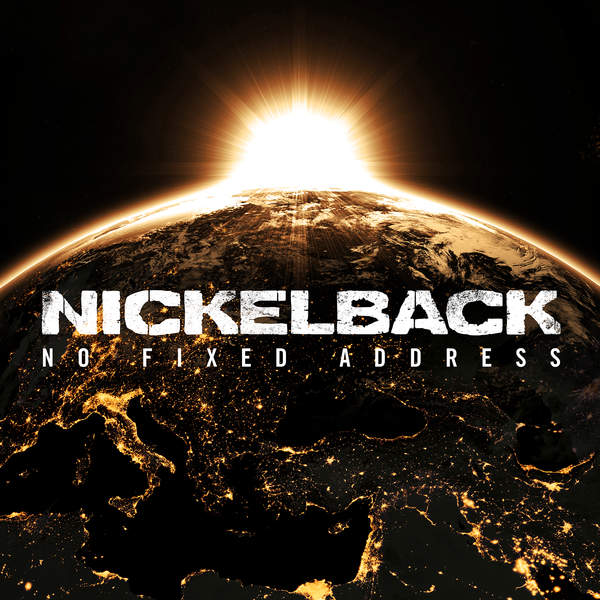 Nickelback – No Fixed Address – 3 Pre-order Singles (2014) [Mastered for iTunes]