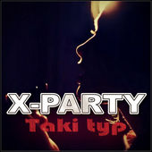 X-Party & Crump - Taki Typ (Extended Version)