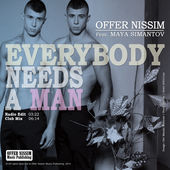 Offer Nissim – Everybody Needs a Man (feat. Maya Simantov) – Single [iTunes Plus AAC M4A] (2014)