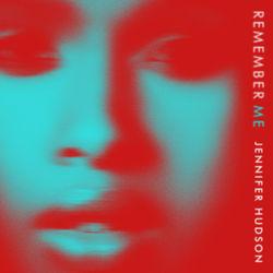 View album Jennifer Hudson - Remember Me - Single