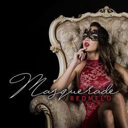 View album Redmelo - Masquerade - Single