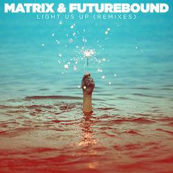 View album Matrix & Futurebound - Light Us Up (feat. Calum Scott) [Remixes] - Single