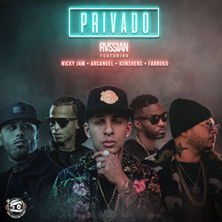 View album Privado (feat. Arcángel, Farruko, Konshens & Nicky Jam) - Single
