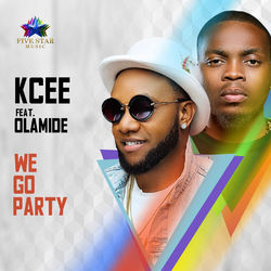 View album KCee - We Go Party (feat. Olamide) - Single