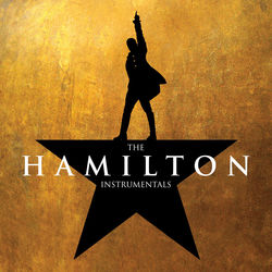 View album Original Broadway Cast of Hamilton - The Hamilton Instrumentals