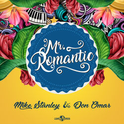View album Mike Stanley - Mr. Romantic (feat. Don Omar) - Single