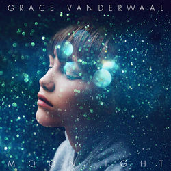 View album Grace VanderWaal - Moonlight - Single