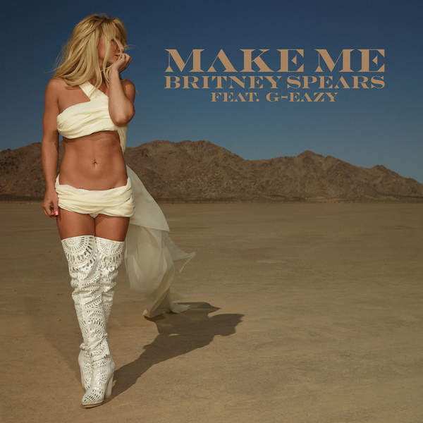 Britney Spears - Make Me... (feat. G-Eazy) - Single [iTunes Plus AAC M4A] (2016)