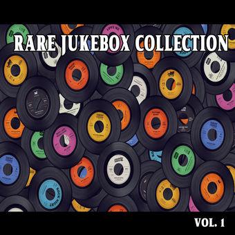 Rare Jukebox Selection, Vol. 1 – Various Artists