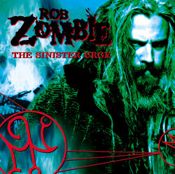 View album Rob Zombie - The Sinister Urge
