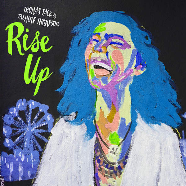 Thomas Jack & Jasmine Thompson - Rise Up - Single [iTunes Plus AAC M4A] (2016)