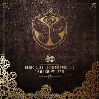 Tomorrowland – Music Will Unite Us Forever – Various Artists