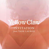 Yellow Claw – Invitation (feat. Yade Lauren) – Single [iTunes Plus AAC M4A] (2016)