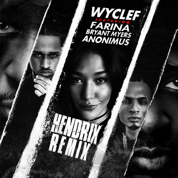 Wyclef Jean - Hendrix (Spanglish Remix) [feat. Farina, Bryant Myers & Anonimus] - Single [iTunes Plus AAC M4A] (2016)