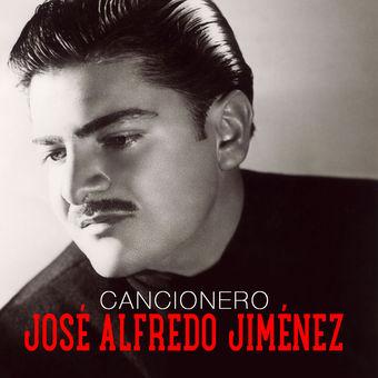 José Alfredo Jiménez – Cancionero [iTunes Plus AAC M4A]